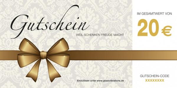 GLASSVIBRATIONS Geschenkgutschein € 20,-